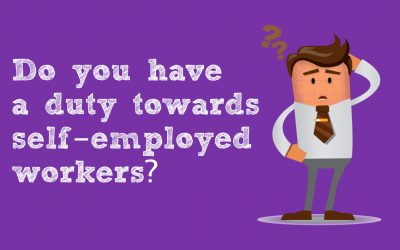 Do you have a duty towards self-employed workers?