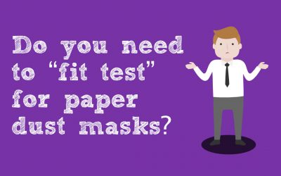"Do you need to ""fit test"" for paper dust masks?"